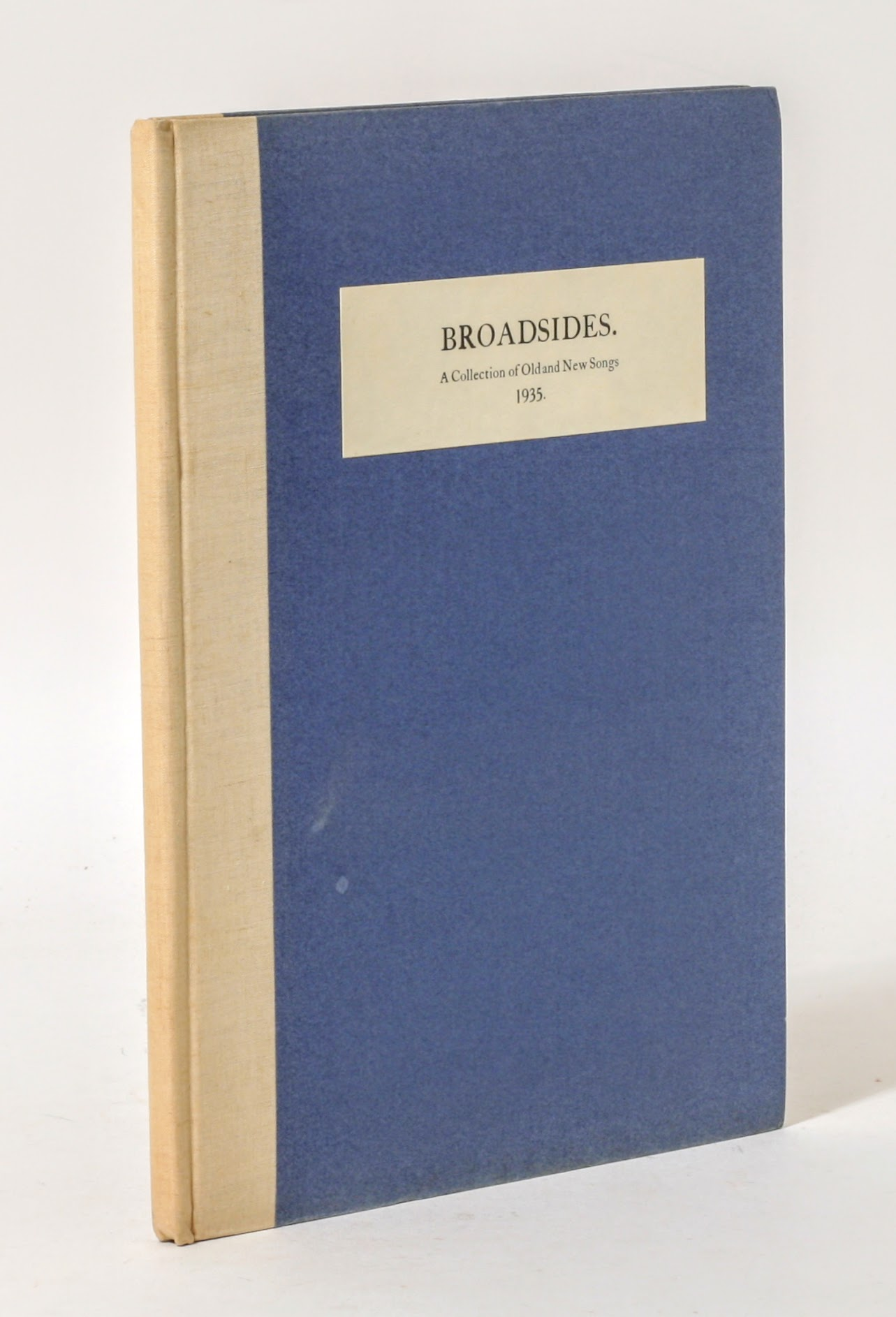 broadsides a collection of new and old songs william broadsides a collection of new and old songs 1935