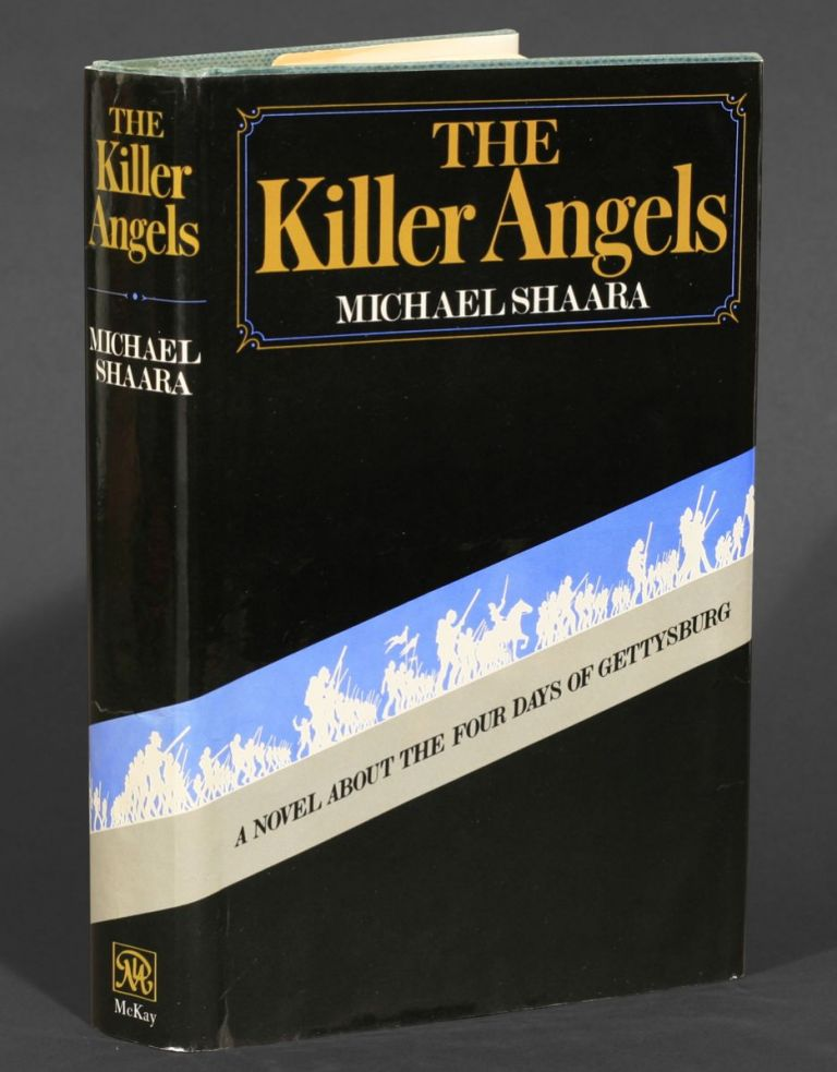 The Killer Angels. Michael Shaara.