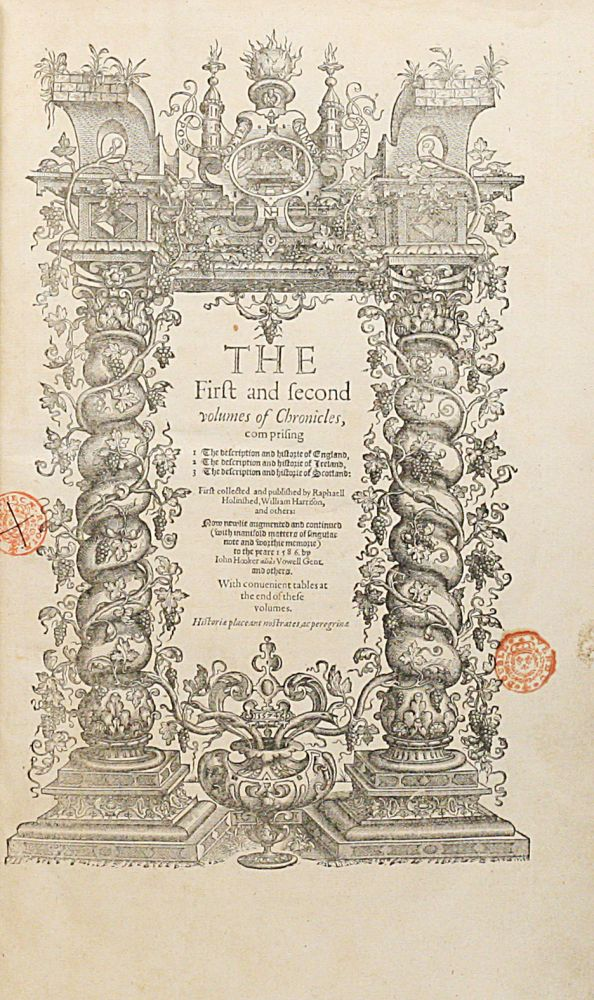 The First and second volumes of Chronicles, comprising 1 The description and historie of England, 2 The description and historie of Ireland, 3 The description and historie of Scotland... WITH: The Third volume of Chronicles... [The Chronicles]. WILLIAM SHAKESPEARE, RAPHAEL HOLINSHED.