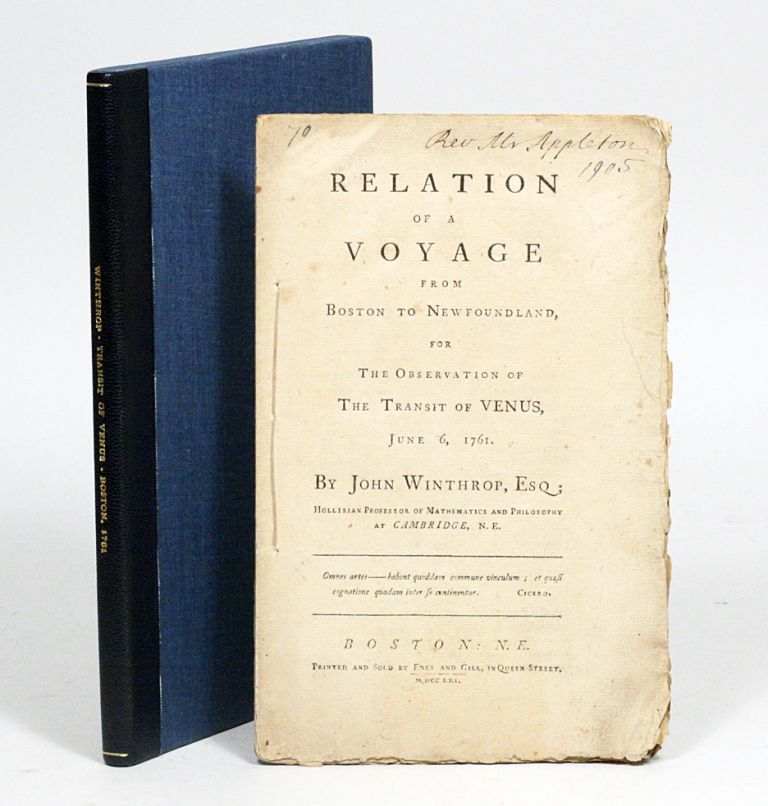 Relation of a Voyage from Boston to Newfoundland, for the Observation of the Transit of Venus, June 6, 1761. JOHN WINTHROP.
