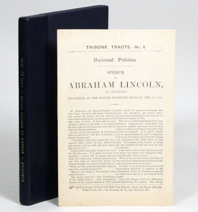 Speech of Abraham Lincoln of Illinois, Delivered at the Cooper Institute, Monday, Feb. 27, 1860 [Cooper Union Address]. ABRAHAM LINCOLN.