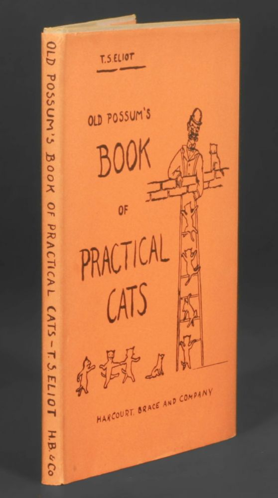 Old Possum's Book of Practical Cats. T. s. Eliot.