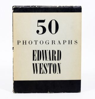 50 Photographs. EDWARD WESTON