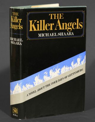 The Killer Angels. Michael Shaara