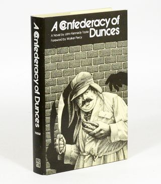 A Confederacy of Dunces. JOHN KENNEDY TOOLE.
