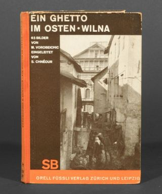 Ein Ghetto im Osten - Wilna [A Ghetto in the East]. Moshè Avorobeichic, Moï Ver