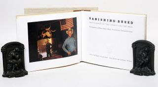 Vanishing Breed. Photographs of the Cowboy and the West