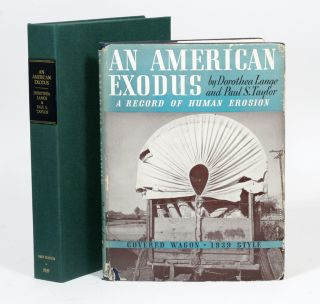 An American Exodus: A Record of Human Erosion. DOROTHEA LANGE, PAUL TAYLOR