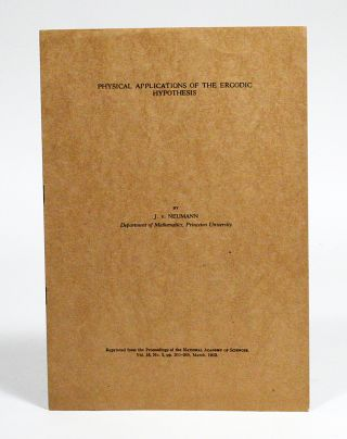 Proof of the Ergodic Theorem. WITH: Proof of the Quasi-Ergodic Hypothesis. WITH: Physical Applications of the Ergodic Hypothesis. WITH: Recent Contributions to the Ergodic Theory