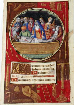 Illuminated Manuscript Leaf: The Entombment, Miniature from a Book of Hours. ILLUMINATED...
