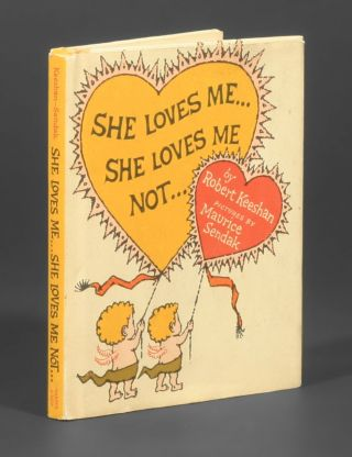 She Loves Me... She Loves Me Not. Maurice Sendak, Robert Keeshan