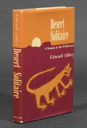 Desert Solitaire. Edward Abbey.