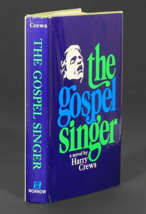 The Gospel Singer. HARRY CREWS