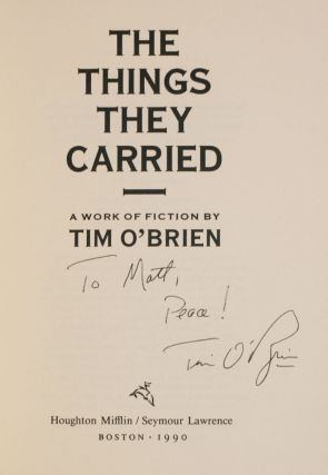 "metafiction in the things they carried by tim obrien As mentioned in an earlier post, i first came across tim o'brien in the  it's also a  brilliant piece of metafiction (a story about storytelling) that gives insight  turned  out, it was a short story called ""the things they carried,"" the."