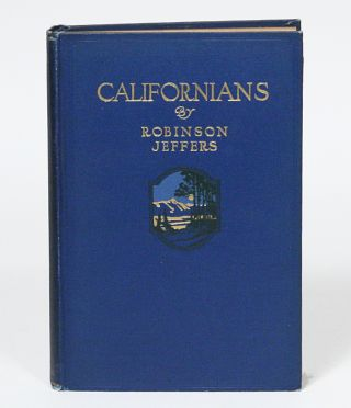 Californians. Robinson Jeffers